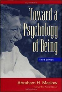 Toward a Psychology of Being by Abraham H. Maslow